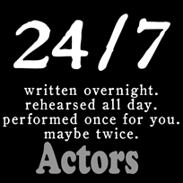 Actors for the 24/7
