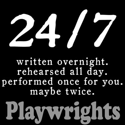 Jan 29, 2011: Playwrights: 24/7